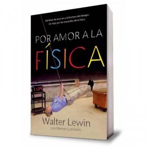 por amor a la física de Walter Lewin