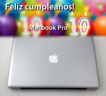 Feliz 10º cumpleaños Macbook Pro!